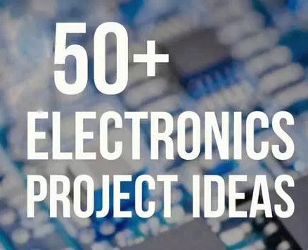 50+ Basic Projects for Electrical and Electronic Engineering Students